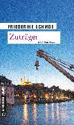Cover-Bild zu Schmöe, Friederike: Zuträger (eBook)