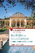 Cover-Bild zu Schmöe, Friederike: Kurbäder im Herzen Europas (eBook)