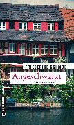 Cover-Bild zu Schmöe, Friederike: Angeschwärzt (eBook)
