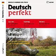 Cover-Bild zu eBook Deutsch lernen Audio - Deutsch, schrecklich gut
