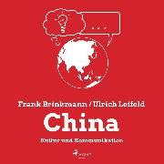Cover-Bild zu eBook China - Kultur und Kommunikation (Ungekürzt)