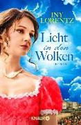 Cover-Bild zu Lorentz, Iny: Licht in den Wolken (eBook)