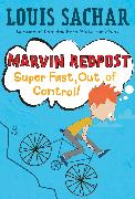 Cover-Bild zu Marvin Redpost #7: Super Fast, Out of Control! (eBook) von Sachar, Louis