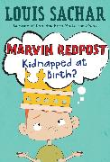 Cover-Bild zu Marvin Redpost #1: Kidnapped at Birth? (eBook) von Sachar, Louis