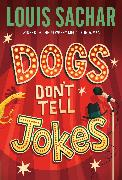 Cover-Bild zu Dogs Don't Tell Jokes (eBook) von Sachar, Louis