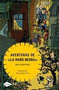 "Cover-Bild zu Aventuras de ""la mano negra"" von Press, Hans Jürgen (Illustr.)"