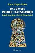 Cover-Bild zu Das große Bilder-Rätselbuch von Press, Hans Jürgen