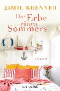 Cover-Bild zu Brenner, Jamie: Das Erbe eines Sommers (eBook)