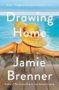 Cover-Bild zu Brenner, Jamie: Drawing Home (eBook)