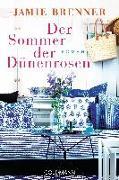 Cover-Bild zu Brenner, Jamie: Der Sommer der Dünenrosen