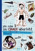 Cover-Bild zu Johnson, Pete: Wie man im Chaos überlebt (Wie man) (eBook)