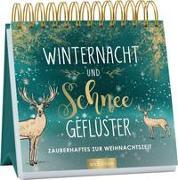 Cover-Bild zu Winternacht und Schneegeflüster. Zauberhaftes zur Weihnachtszeit