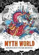 Cover-Bild zu Good Wives And Warriors: Myth World: Fantastical Beasts to Color and Explore