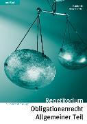 Cover-Bild zu Repetitorium Obligationenrecht Allgemeiner Teil