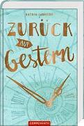 Cover-Bild zu Lankers, Katrin: Zurück auf Gestern