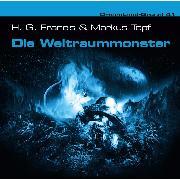Cover-Bild zu Dreamland Grusel, Folge 41: Die Weltraummonster (Audio Download) von Junker, Raimund