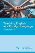 Cover-Bild zu Surkamp, Carola (Hrsg.): Teaching English as a Foreign Language