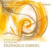 Cover-Bild zu Erfülle dein göttliches Potential mit Hilfe des Erzengels Gabriel