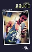 Cover-Bild zu Sigg, Stephan: Fitness-Junkie