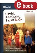 Cover-Bild zu Sigg, Stephan: David, Abraham, Sarah und Co (eBook)