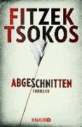 Cover-Bild zu Fitzek, Sebastian: Abgeschnitten