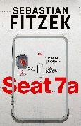 Cover-Bild zu Fitzek, Sebastian: Seat 7a
