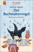 Cover-Bild zu Hasler, Eveline: Der Buchstabenvogel