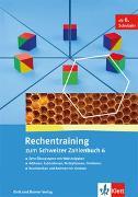 Cover-Bild zu Schweizer Zahlenbuch 6 / Rechentraining zum Schweizer Zahlenbuch 6