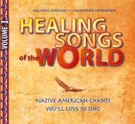 Cover-Bild zu Healing Songs of the World - Volume I