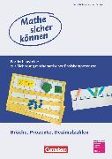 Cover-Bild zu Mathe sicher können, 5.-7. Schuljahr, Förderbausteine Brüche, Prozente und Dezimalzahlen, Förderheft für Schülerinnen und Schüler