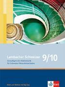 Cover-Bild zu Lambacher Schweizer 9/10 von Jankovics, Peter (Bearb.)