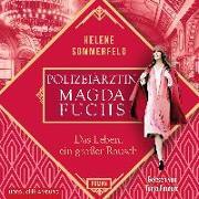 Cover-Bild zu Sommerfeld, Helene: Polizeiärztin Magda Fuchs - Das Leben, ein großer Rausch (Polizeiärztin Magda Fuchs-Serie 2)