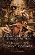 Cover-Bild zu Brownlee, Victoria: Biblical Readings and Literary Writings in Early Modern England, 1558-1625 (eBook)