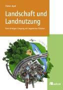 Cover-Bild zu Landschaft und Landnutzung