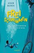 Cover-Bild zu Baron, Adam: Freischwimmen