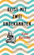 Cover-Bild zu Brisby, Zoe: Reise mit zwei Unbekannten