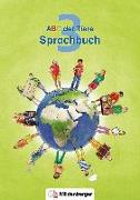 Cover-Bild zu ABC der Tiere 3 - Sprachbuch. Neubearbeitung von Kuhn, Klaus (Hrsg.)