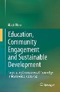 Cover-Bild zu Blum, Nicole: Education, Community Engagement and Sustainable Development (eBook)