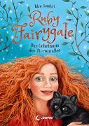 Cover-Bild zu Gembri, Kira: Ruby Fairygale - Das Geheimnis der Tierwandler