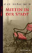 Cover-Bild zu Borrmann, Mechtild: Mitten in der Stadt (eBook)