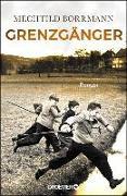 Cover-Bild zu Borrmann, Mechtild: Grenzgänger (eBook)