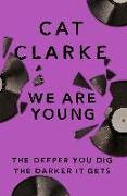 Cover-Bild zu Clarke, Cat: We Are Young (eBook)