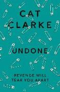 Cover-Bild zu Clarke, Cat: Undone (eBook)