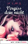 Cover-Bild zu Clarke, Cat: vergissdeinnicht (eBook)