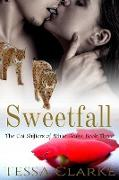 Cover-Bild zu Clarke, Tessa: Sweetfall (The Cat Shifters of White Peaks Paranormal Romance, #3) (eBook)