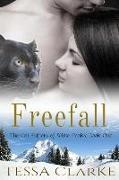 Cover-Bild zu Clarke, Tessa: Freefall (The Cat Shifters of White Peaks Paranormal Romance, #1) (eBook)