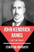 Cover-Bild zu Bangs, John Kendrick: Essential Novelists - John Kendrick Bangs (eBook)