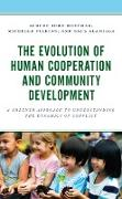 Cover-Bild zu Hoffman, August John: The Evolution of Human Cooperation and Community Development (eBook)