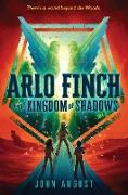 Cover-Bild zu August, John: Arlo Finch in the Kingdom of Shadows (eBook)