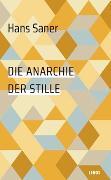 Cover-Bild zu Saner, Hans: Die Anarchie der Stille